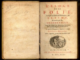 L'Eloge de la Folie (In Praise of Folly)
