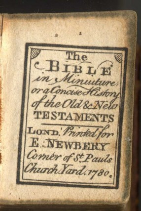 The Bible in Miniature, or a Concise History of the Old and New Testaments