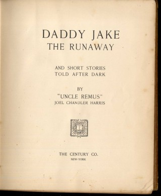 Daddy Jake the Runaway and Other Stories by Uncle Remus