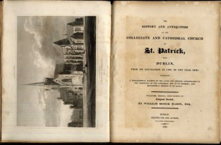 The History and Antiquities of the Collegiate and Cathedral Church of St. Patrick, Near Dublin, From its Foundation in 1190, to the Year 1819