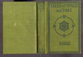 Tales of Space and Time. Wells H. G.