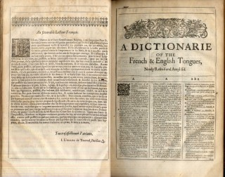 A French-English Dictionary, With Another in English and French. Whereunto are Newly Added the Animadversions and Supplements, &c.
