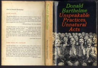Unspeakable Practices, Unnatural Acts. Barthelme Donald.