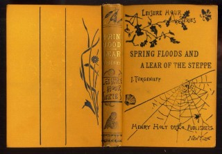 Spring Floods and A Lear of the Steppe. Turgenev, Turgénieff Ivan.