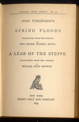 Spring Floods and A Lear of the Steppe