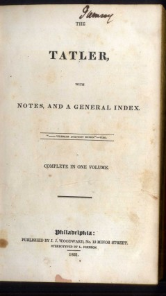 The Tatler, With Notes, and a General Index. The Guardian, With Notes, and a General Index