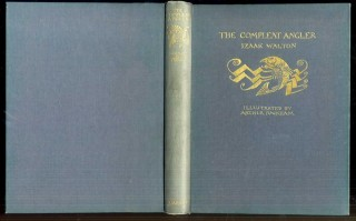 The Compleat Angler or the Contemplative Man's Recreation. Walton Izaak.