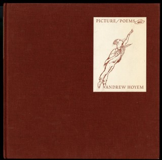 Picture/Poems, An illustrated catalogue of drawings and related writings: 1961-1974. Hoyem Andrew.