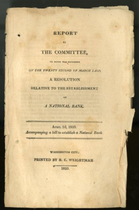Report of the Committee, To Which was Referred on the Twenty Second of March Last, A Resolution Relative to the Establishment of a National Bank. anon.