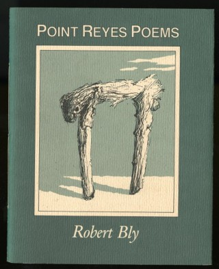 Point Reyes Poems. Bly Robert.