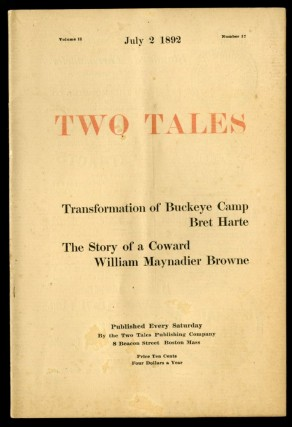 Two Tales Volume II Number 17: Transformation of Buckeye Camp and The Story of a Coward. Bret...