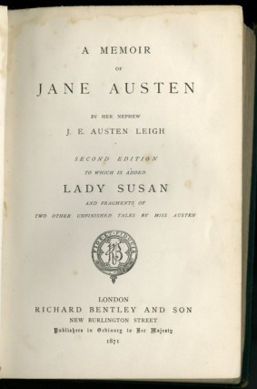 A Memoir of Jane Austen. Second Edition to Which is Added Lady Susan and Fragments of Two Other Unfinished Tales by Miss Austen