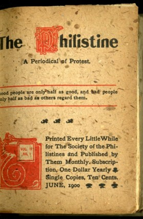 The Philistine: A Periodical of Protest. Volume XI