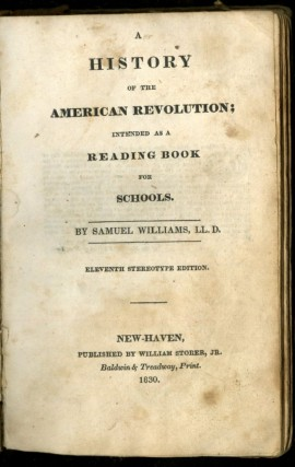 A History of the American Revolution Intended as a Reading Book for Schools