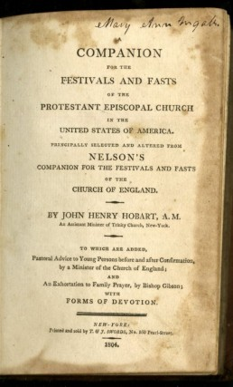 A Companion for the Festivals and Fasts of the Protestant Episcopal Church in the United States of America principally selected and altered from Nelson's companion for the festivals and fasts of the Church of England