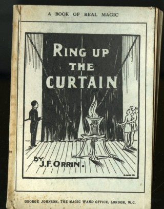 Ring up the Curtain. Orrin J. F.