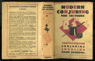 Modern Conjuring for Amateurs. Cannell J. C.