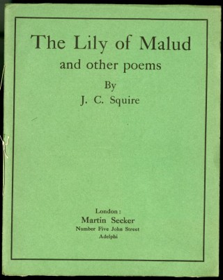 The Lily of Malud and other poems. Squire J. C.