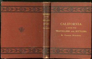 California: for Health, Pleasure, and Residence. Nordhoff Charles.