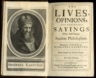 The Lives, Opinions, and Remarkable Sayings of the Most Famous Ancient Philosophers