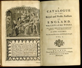 A Catalogue of the Royal and Noble Authors of England With Lists of Their Works