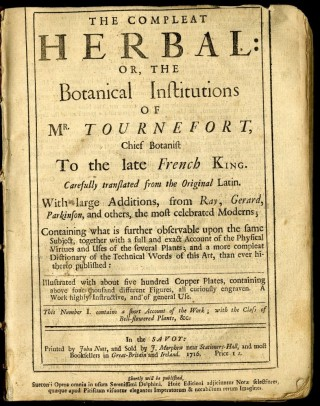 The Compleat Herbal: or, the Botanical Institutions of Mr. Tournefort