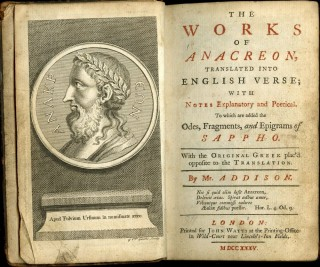The Works of Anacreon, Translated into English Verse...To Which are Added the Odes, Fragments, and Epigrams of Sappho