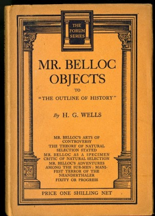 Mr. Belloc Objects to Outline of History. Wells H. G.