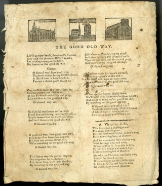 The Good Old Way [with] A Virtuous Life [Broadside Ballad]. anon.