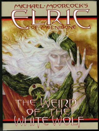 Elric of Melnibone: The Weird of the White Wolf. Michael Gilbert, George Freeman, Roy Thomas, P....