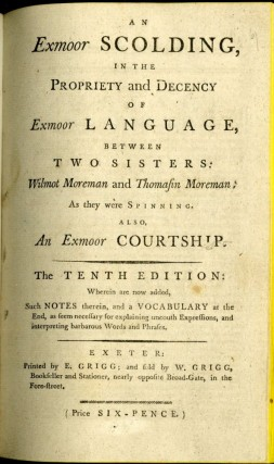 An Exmoor Scolding in the Propriety and Decency of Exmoor Language, Between Two Sisters...The Tenth Edition
