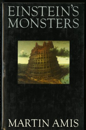Einstein's Monsters. Amis Martin.