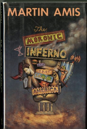 The Moronic Inferno. Amis Martin