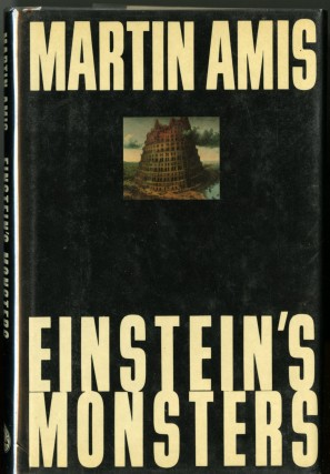 Einstein's Monsters. Amis Martin