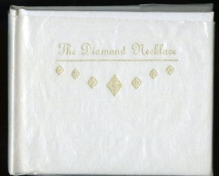 The Diamond Necklace: A Short Story of Woman's Vanity. Maupassant Guy de.