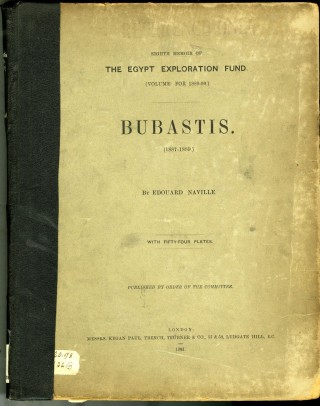 Bubastis (The Egypt Exploration Fund, Eighth Memoir). Naville Edouard.
