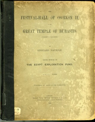The Festival-Hall of Osorkon II in the Great Temple of Bubastis (The Egypt Exploration Fund,...