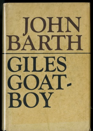Giles Goat-Boy or, The Revised New Sylabus. Barth John.