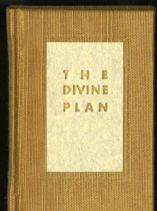 The Divine Plan. Clark Glenn.