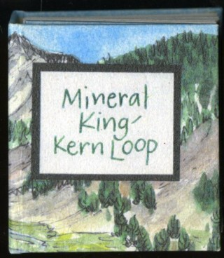 Mineral King-Kern Loop. Lulie Donna, Ruth, Katy