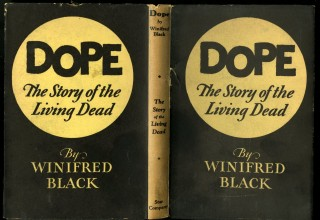 Dope: The Story of the Living Dead. Black Winifred.