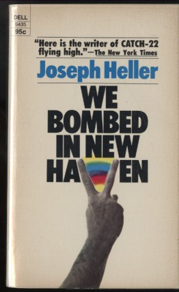 We Bombed in New Haven. Heller Joseph.