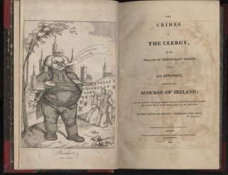 The Crimes of the Clergy, or the Pillars of Priest-Craft Shaken: with an appendix entitled The Scourge of Ireland