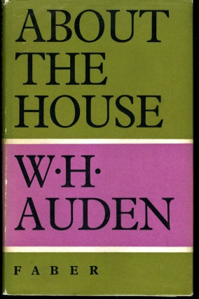About the House. Auden W. H