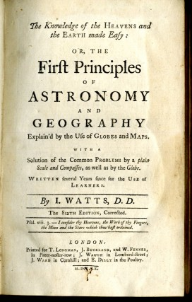 Knowledge of the Heavens and the Earth Made Easy: or the First Principles of Astronomy and Geography