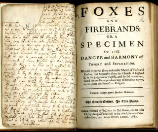 Foxes and Firebrands: or, a Specimen of the Danger and Harmony of Popery and Separation
