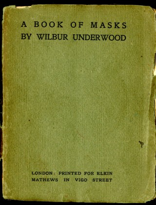 A Book of Masks. Underwood Wilbur