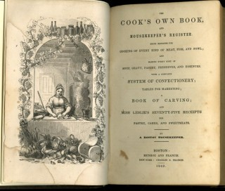 The Cook's Own Book, and Housekeepers Register [with] Seventy-Five Receipts for Pastry, Cakes and Sweetmeats