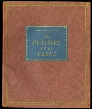Les Plaisirs de la Table. Nignon Édouard.