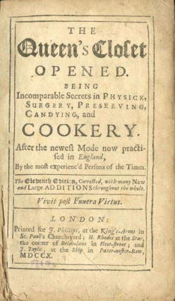 The Queen's Closet Opened [with] The Compleat Cook